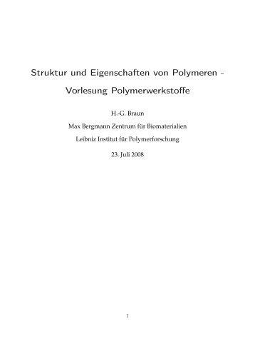 Struktur und Eigenschaften von Polymeren - Leibniz-Institut für ...