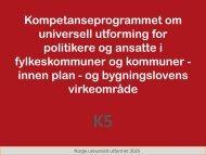 Kompetanseprogrammet K5 ved Tone Rønnevig, rådgiver, Statens ...