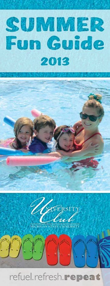 to view the 2013 Summer Fun Guide - University Club of Michigan ...