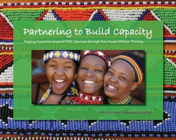 Partnering to Build Capacity - HIV/AIDS Twinning Center