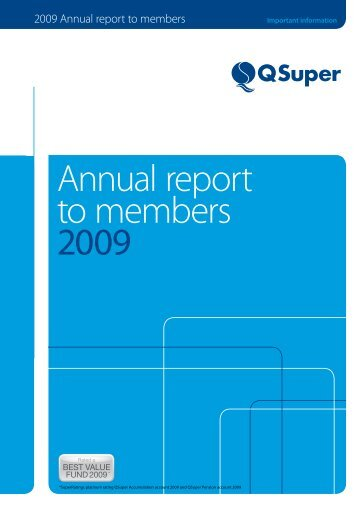 Annual report to members 2009 - QSuper - Queensland Government