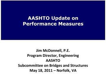 Performance Measure - AASHTO - Subcommittee on Bridges and ...