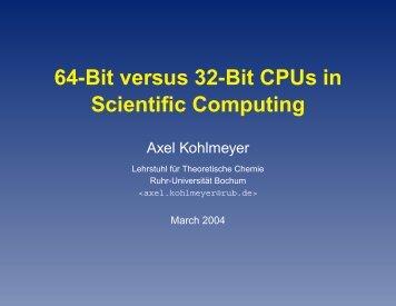 64-Bit versus 32-Bit CPUs in Scientific Computing - democritos