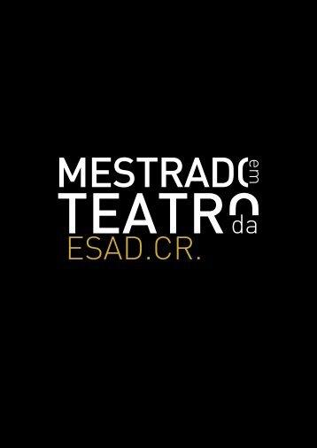 Especialização em Estudos Teatrais - Escola Superior de Artes e ...