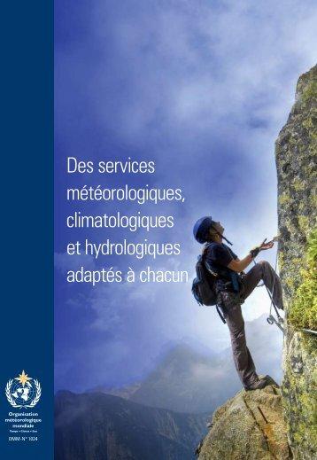 Des services météorologiques, climatologiques et ... - E-Library - WMO