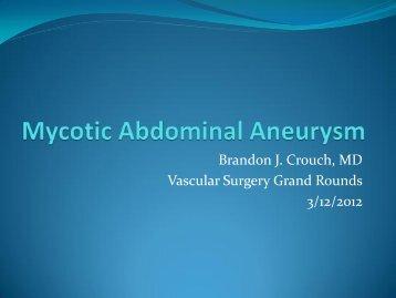 Mycotic Abdominal Aneurysm - WVU School of Medicine