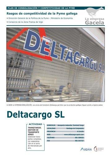 Reportaje: DELTACARGO, S.L.U.: Empresa Gacela - Ardan