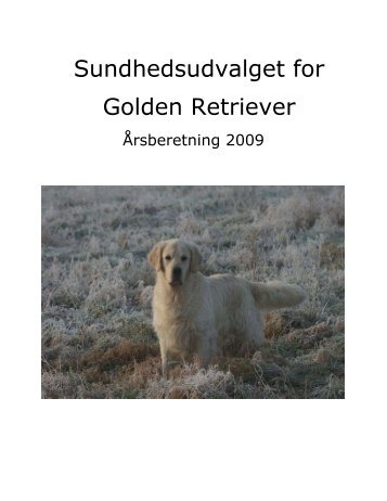 Årsberetning 2009 SU - Golden Retriever Danmark