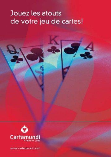 Jouez les atouts de votre jeu de cartes!