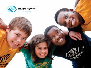 2011 Annual Report - Boys & Girls Clubs of Metro Atlanta