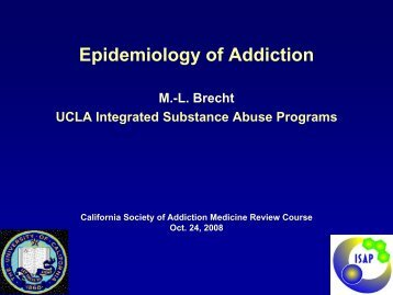 Epidemiology of Addiction - California Society of Addiction Medicine