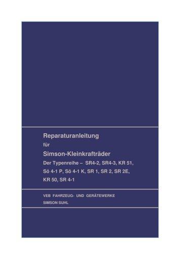(Reparaturanleitung f\374r Simson-Fahrzeuge Schwalbe, Star ...