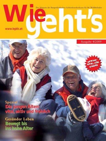 Die jungen Alten: vital, aktiv und fröhlich Bewegt bis ins hohe Alter ...