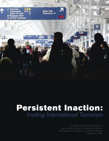 Persistent Inaction: Inviting International Terrorism - Federation for ...