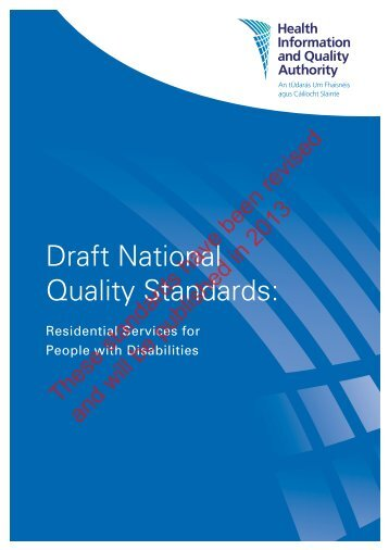 draft National Quality Standards: Residential Services for ... - hiqa.ie