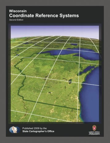 Wisconsin Coordinate Reference Systems 2nd edition - Rev ...