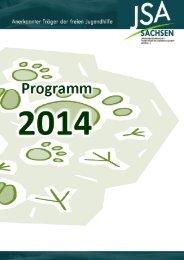 Programmheft 2014 - LAG JSA Sachsen eV, Die Plattform zum ...
