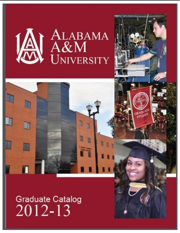 Graduate Catalog: 2012-2013 - Alabama A&M University