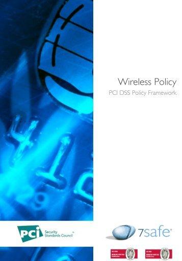 Wireless Policy - PCI DSS - 7Safe