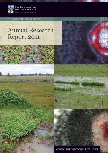 Annual Research Report 2011 - The UWA Institute of Agriculture ...