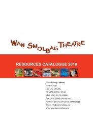 RESOURCES CatalOgUE 2010 - Wan Smolbag Theatre