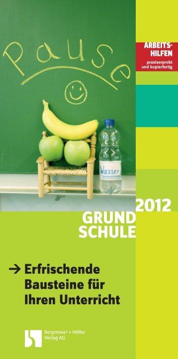 GRUND SCHULE - Bergmoser + Höller Verlag AG