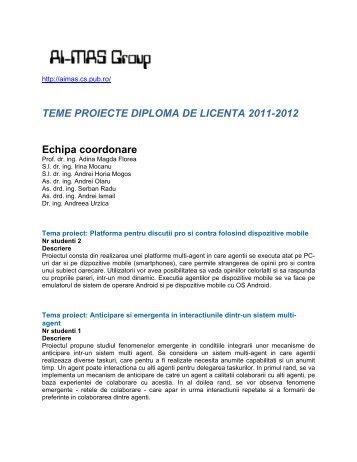 TEME PROIECTE DIPLOMA DE LICENTA 2011-2012 Echipa ...