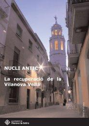 NUCLI ANTIC La recuperació de la Vilanova Vella - Ajuntament de ...