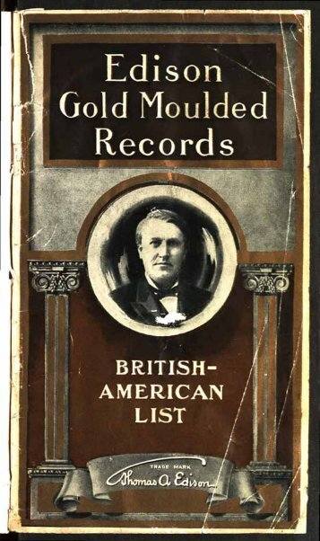 Edison Gold Moulded Records 1907 - British Library - Sounds