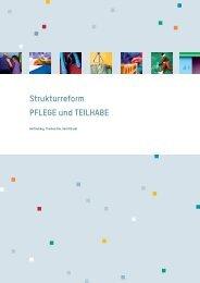 Strukturreform PFLEGE und TEILHABE - Netzwerk soziales neu ...