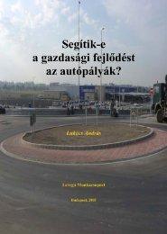 Segítik-e a gazdasági fejlődést az autópályák? - Levegő ...