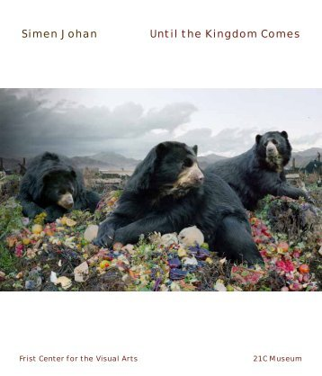 Simen Johan Until the Kingdom Comes - Frist Center for the Visual ...