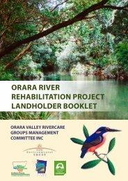 Orara River Rehabilitation Project Landholder Booklet