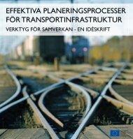 effektiva planeringsprocesser för transportinfrastruktur - SLL Tillväxt ...