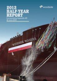 21.08.13 2013 half-year report incl appendix 4d.pdf - Woodside
