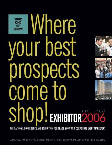 YOUR KIND OF SHOW! - Exhibitor Magazine