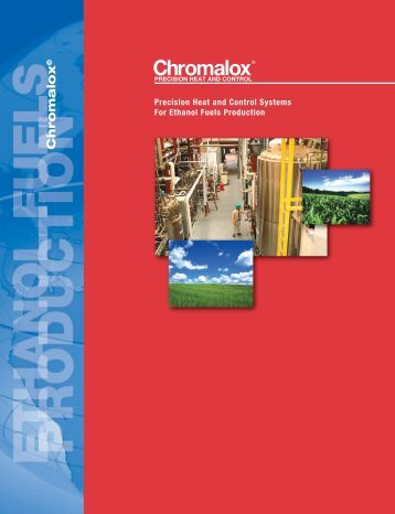 production ethanol fuels - Chromalox Precision Heat and Control