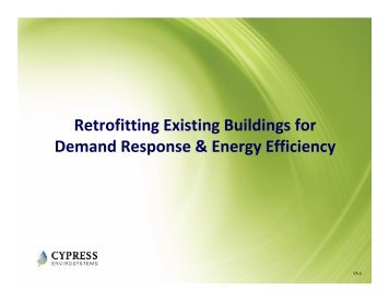 Retrofitting Existing Buildings for Demand Response & Energy Efficiency