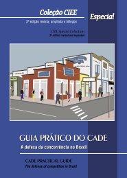 guia prático do cade - Conselho Administrativo de Defesa Econômica