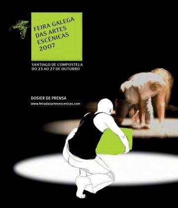 feira galega das artes escénicas 2007 - Centro Dramático Galego