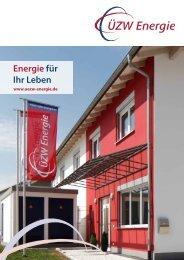 Energie für Ihr Leben - ÜZW Energie