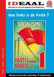 ideaal 2007 5 augustus.pdf - PvdA Rotterdam