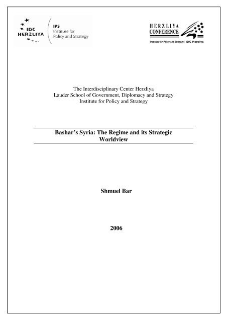 Bashar's Syria: The Regime and its Strategic Worldview Shmuel Bar ...