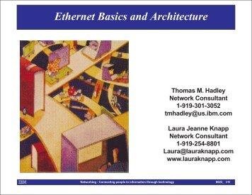 Ethernet Basics and Architecture - Laura Jeanne Knapp