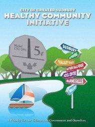 Healthy Community Initiative. - City of Greater Sudbury