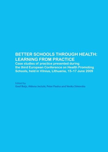 Better schools through health: learning from practice