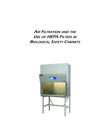 air filtration and the use of hepa filters in biological safety cabinets