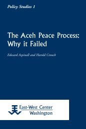 The Aceh Peace Process: Why it Failed - East-West Center