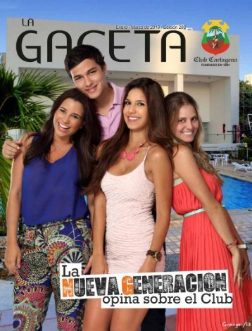 La Gaceta 280 | Enero - Marzo 2013 - Club Cartagena