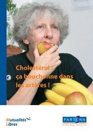 Cholestérol : ça bouchonne dans les artères ! - Bon pour vous